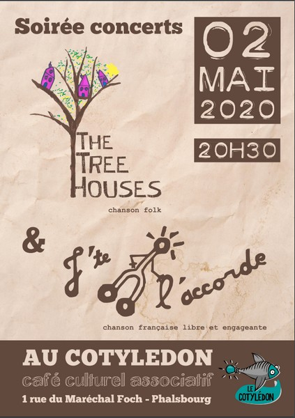 02.05.20 // THE TREE HOUSES (folk) + J'TE L'ACCORDE (chanson française)